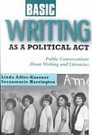 Basic Writing As a Political Act Public Conversations about Writing and Literacies  2002 edition cover