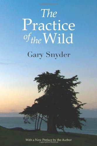 Practice of the Wild   2010 (Enlarged) edition cover