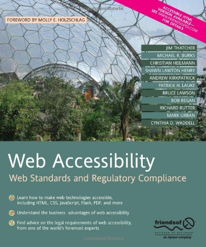 Web Accessibility Web Standards and Regulatory Compliance  2006 edition cover