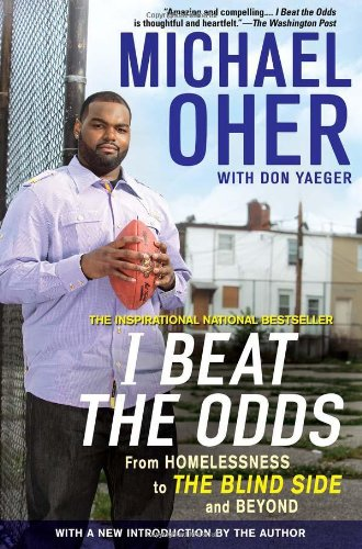 I Beat the Odds From Homelessness, to the Blind Side, and Beyond N/A edition cover