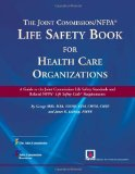 Joint Commission/ Nfpa Life Safety Book for Health Care Organizations  3rd 2013 edition cover