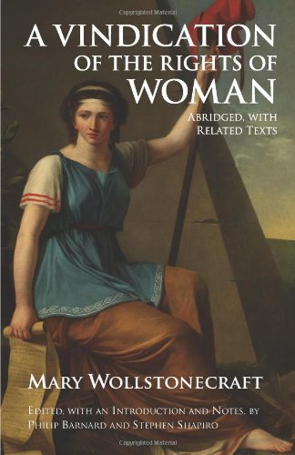 Vindication of the Rights of Woman Abridged with Related Texts  2013 edition cover