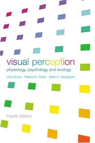 Visual Perception Physiology, Psychology and Ecology 4th 2003 (Revised) edition cover
