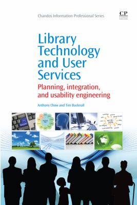Library Technology and User Services Planning, Integration, and Usability Engineering  2010 edition cover