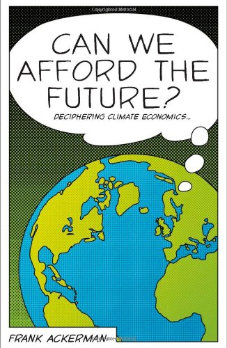 Can We Afford the Future? The Economics of a Warming World  2008 edition cover