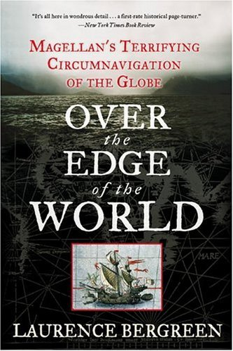 Over the Edge of the World Magellan's Terrifying Circumnavigation of the Globe  2003 edition cover