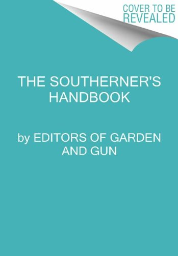 Southerner's Handbook A Guide to Living the Good Life  2013 edition cover