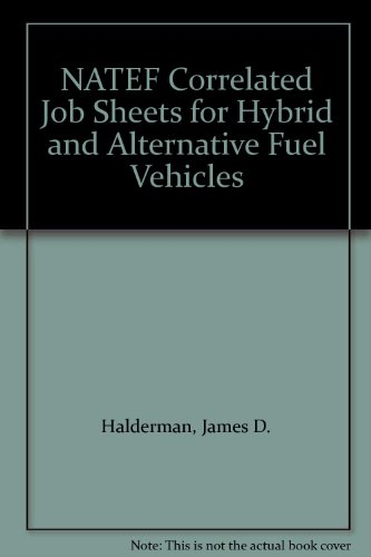 NATEF Correlated Job Sheets for Hybrid and Alternative Fuel Vehicles  3rd 2013 9780132785389 Front Cover