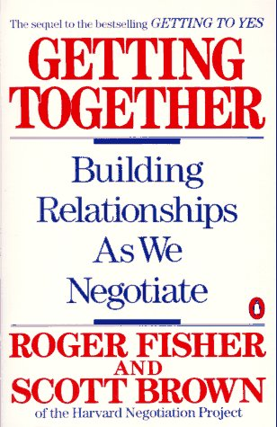 Getting Together Building Relationships as We Negotiate N/A edition cover