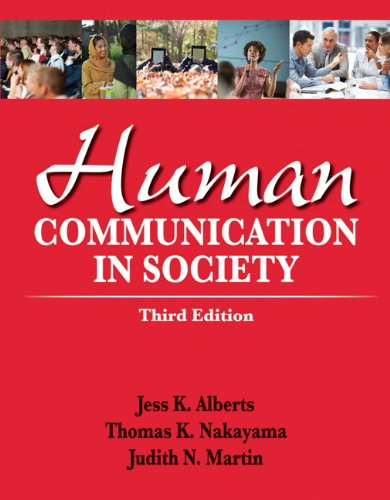 Human Communication in Society  3rd 2013 (Revised) 9780205029389 Front Cover