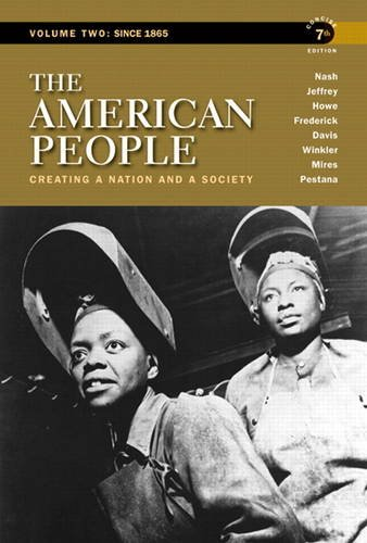American People Creating a Nation and a Society 7th 2011 9780205805389 Front Cover