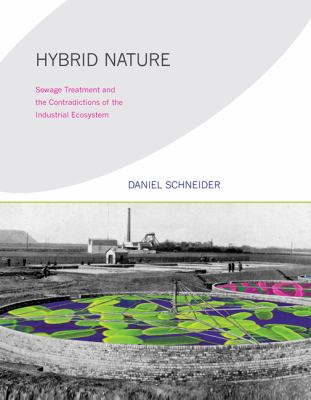 Hybrid Nature Sewage Treatment and the Contradictions of the Industrial Ecosystem  2011 edition cover