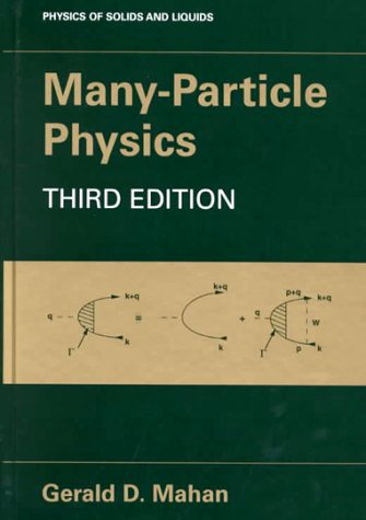 Many-Particle Physics  3rd 2000 (Revised) 9780306463389 Front Cover