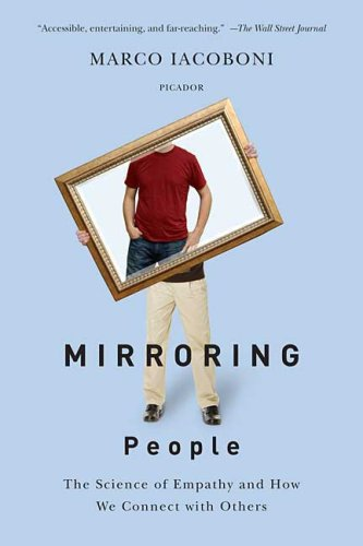 Mirroring People The Science of Empathy and How We Connect with Others N/A edition cover