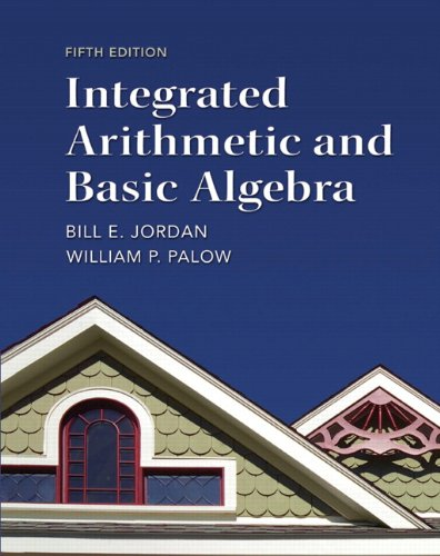 Integrated Arithmetic and Basic Algebra  5th 2013 (Revised) edition cover
