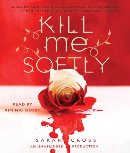 Kill Me Softly:  2012 edition cover