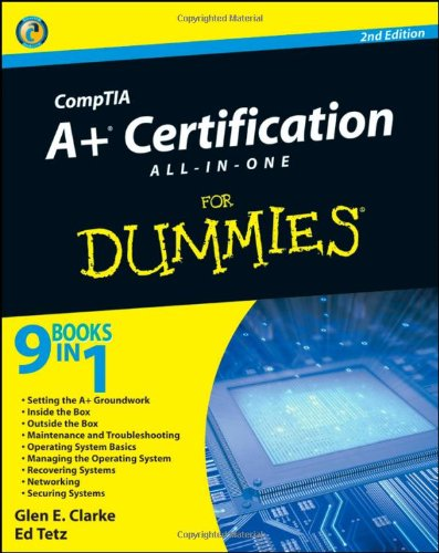 CompTIA A+ Certification All-in-One for Dummies  2nd 2010 9780470487389 Front Cover