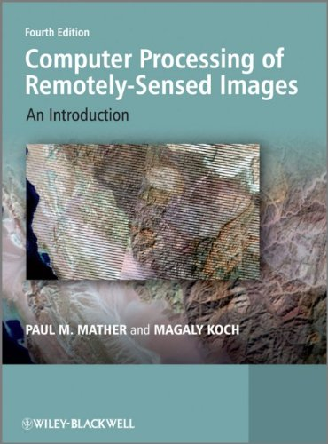 Computer Processing of Remotely-Sensed Images An Introduction 4th 2010 edition cover