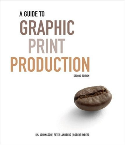 Guide to Graphic Print Production  2nd 2006 (Revised) edition cover