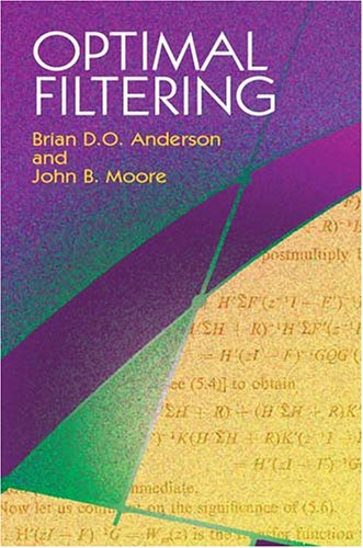 Optimal Filtering   2004 9780486439389 Front Cover