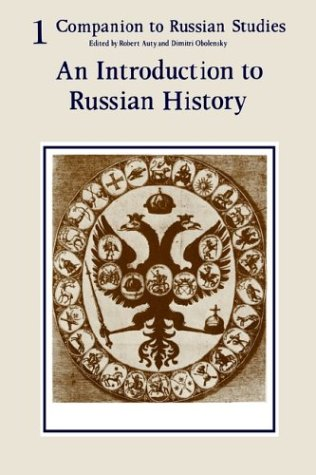 Companion to Russian Studies An Introduction to Russian History N/A 9780521280389 Front Cover