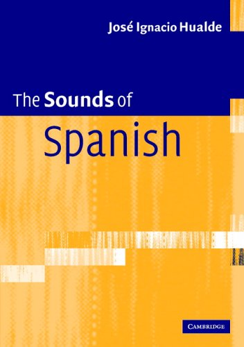 Sounds of Spanish   2005 9780521545389 Front Cover