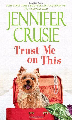 Trust Me on This A Novel N/A 9780553593389 Front Cover