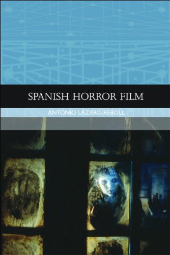 Spanish Horror Film   2012 9780748636389 Front Cover