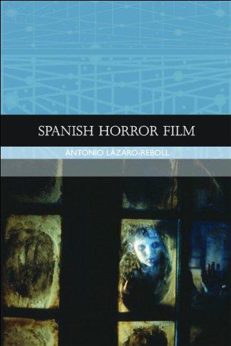 Spanish Horror Film   2012 9780748636389 Front Cover