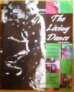 Living Dance An Anthology of Essays on Movement and Culture Revised  9780757504389 Front Cover