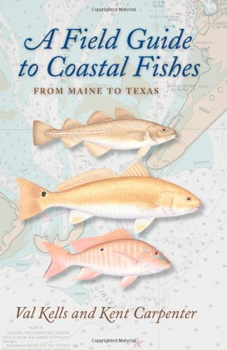 Field Guide to Coastal Fishes From Maine to Texas  2011 edition cover