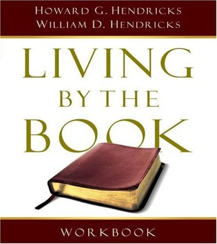 Living by the Book Workbook The Art and Science of Reading the Bible N/A edition cover