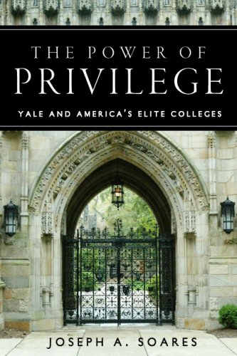 Power of Privilege Yale and America's Elite Colleges  2007 edition cover