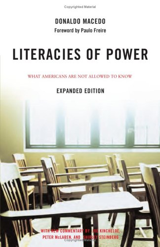 Literacies of Power What Americans Are Not Allowed to Know  2006 (Revised) edition cover