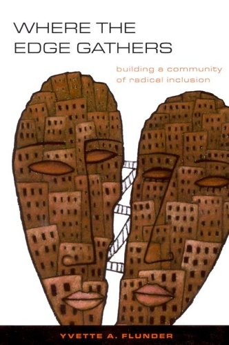 Where the Edge Gathers Building a Community of Radical Inclusion  2005 edition cover