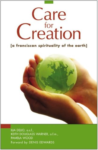 Care for Creation A Franciscan Spirituality of the Earth  2007 edition cover