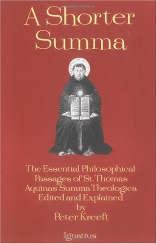 Shorter Summa The Most Essential Philosophical Passages of St. Thomas Aquinas' Summa Theologica N/A edition cover
