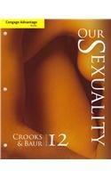 Cengage Advantage Books: Our Sexuality  12th 2014 edition cover