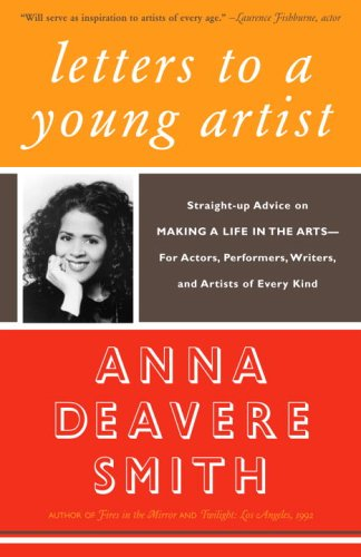Letters to a Young Artist Straight-Up Advice on Making a Life in the Arts--For Actors, Performers, Writers, and Artists of Every Kind  2006 edition cover