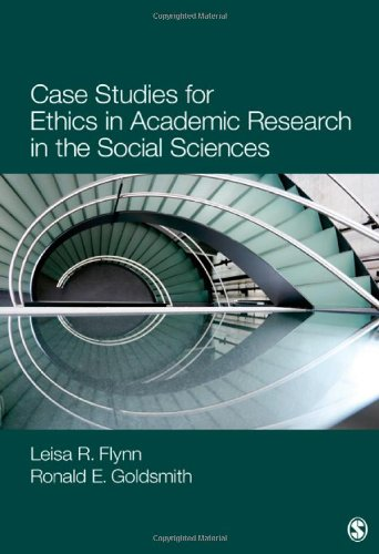 Case Studies for Ethics in Academic Research in the Social Sciences   2013 edition cover