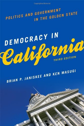 Democracy in California Politics and Government in the Golden State 3rd 2011 edition cover
