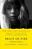 Brain on Fire My Month of Madness N/A 9781451621389 Front Cover