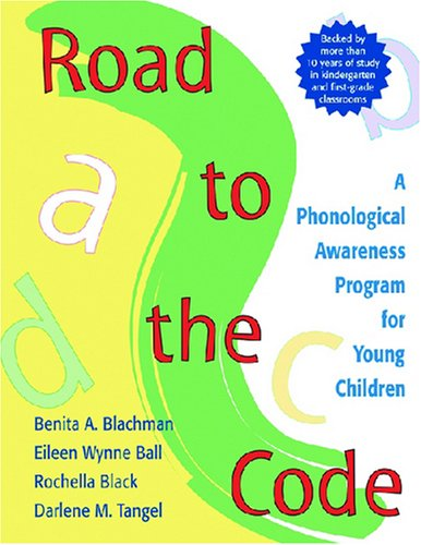 Road to the Code A Phonological Awareness Program for Young Children  1999 edition cover
