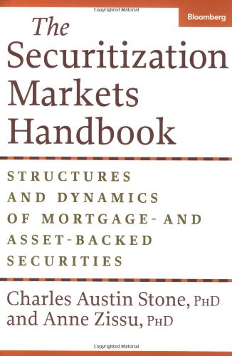 Securitization Markets Handbook Issuing and Investing in Morgage and Asset-Backed Securities  2005 edition cover