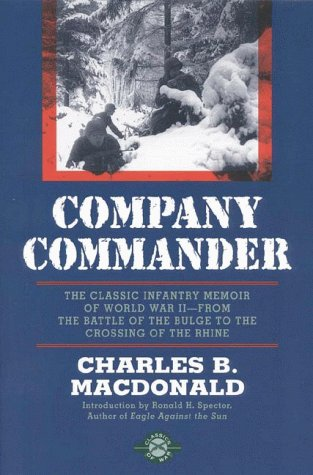 Company Commander The Classic Infantry Memoir of World War II  1999 (Reprint) edition cover