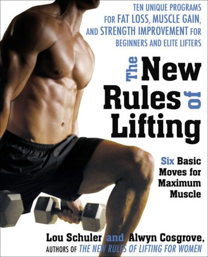 New Rules of Lifting Six Basic Moves for Maximum Muscle  2010 edition cover