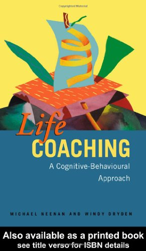 Life Coaching A Cognitive Behavioural Approach  2001 edition cover
