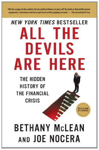 All the Devils Are Here The Hidden History of the Financial Crisis  2011 edition cover