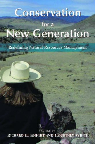 Conservation for a New Generation Redefining Natural Resources Management 2nd 2008 edition cover