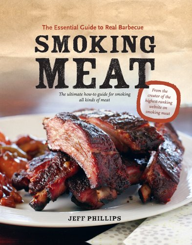 Smoking Meat The Essential Guide to Real Barbecue  2011 9781770500389 Front Cover